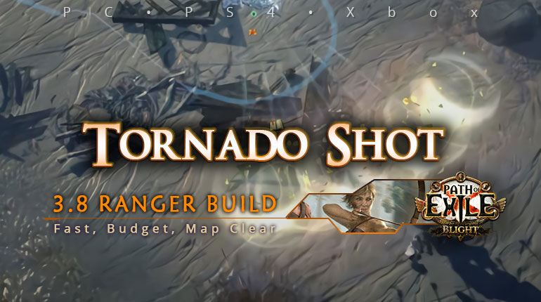 [Ranger] PoE 3.8 Tornado Shot Deadeye Clearer Build (PC, PS4, Xbox)